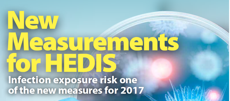 New Measurements for HEDIS